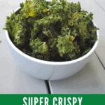 Bowl of crispy kale chips