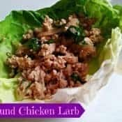 Ground chicken larb in a lettuce cup is a fantastic Thai dish to make at home. It's naturally gluten free and dairy free, and it is easy to make for a ton of flavor in this Asian dish. #larb #chicken #thai #easyrecipes
