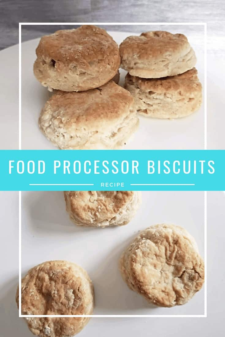 Simple food processor biscuits recipe. This from scratch recipe is ready in under 30 minutes and tastes great. Just a few ingredients for the perfect side dish. It's comfort food heaven! #biscuits #fromscratch #easyrecipes #foodprocessor