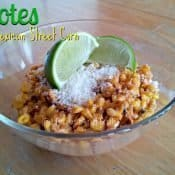 Elotes - aka Mexican street corn - can be made quickly with this recipe, even in the middle of winter when fresh corn on the cob is a distant memory. This Mexican side dish is naturally gluten free and full of flavor. It's ready in under a half hour, too! #elotes #corn #cincodemayo #mexican