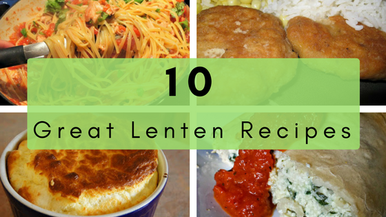 lenten recipes 10 great dinner ideas honest and truly