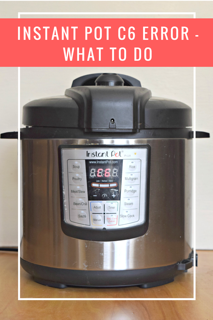 Instant pot c6 error - what to do and how to recover your pressure cooker. How to get it fixed under a warranty claim