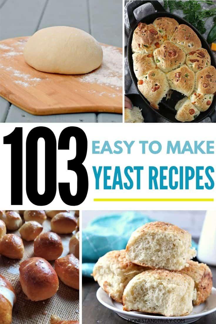103 easy yeast recipes